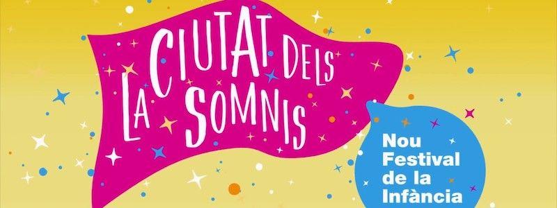 Festival dell'infanzia Ciutat dels Somnis